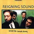 Reigning Sound - Break Up Break Down cd (Sympathy)